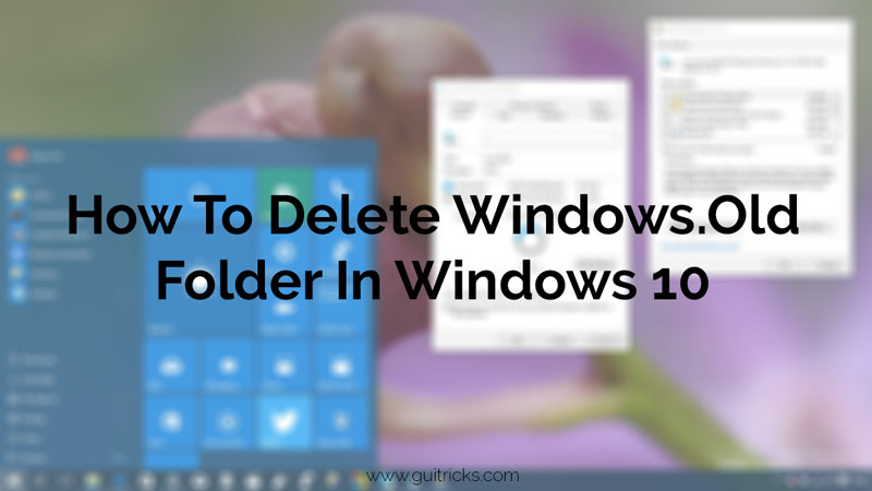 How to delete the Windows.old folder on Windows 10