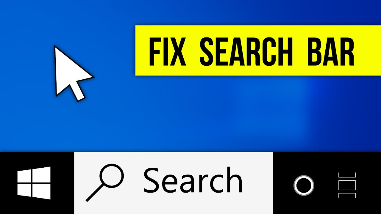 How To Fix Windows 10 Search Bar Not Working