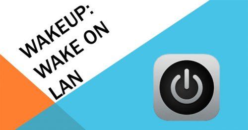 enable and use Wake on LAN (WoL) on Windows 10